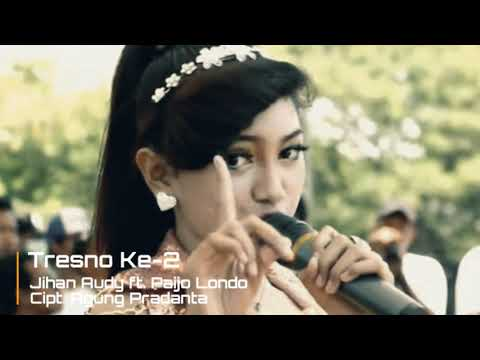 Jihan Audy - Tresno Ke-2 (Dangdut Koplo) Lirik