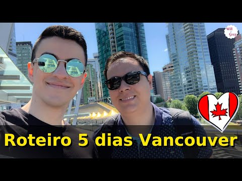 O que fazer em Vancouver? Roteiro 5 dias