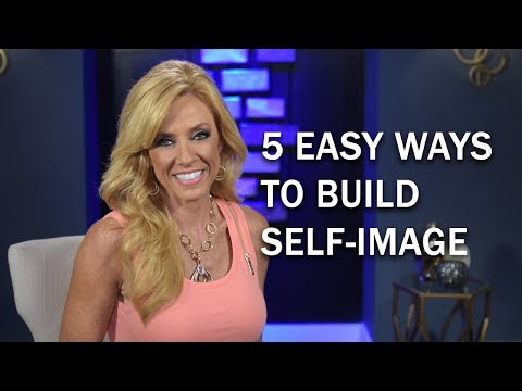 5 Easy Ways to Build Self-Esteem