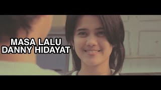D.R - MASA LALU (Official film HAI MASA LALU)
