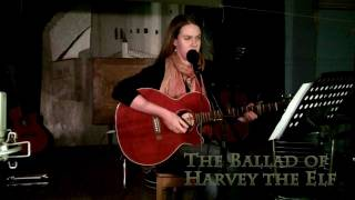 The Ballad of Harvey The Elf - Tracie Potochnik