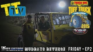 TTTV - Mudrats Revenge - Friday Night EP2