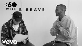 B-Brave - :60 With Cassius
