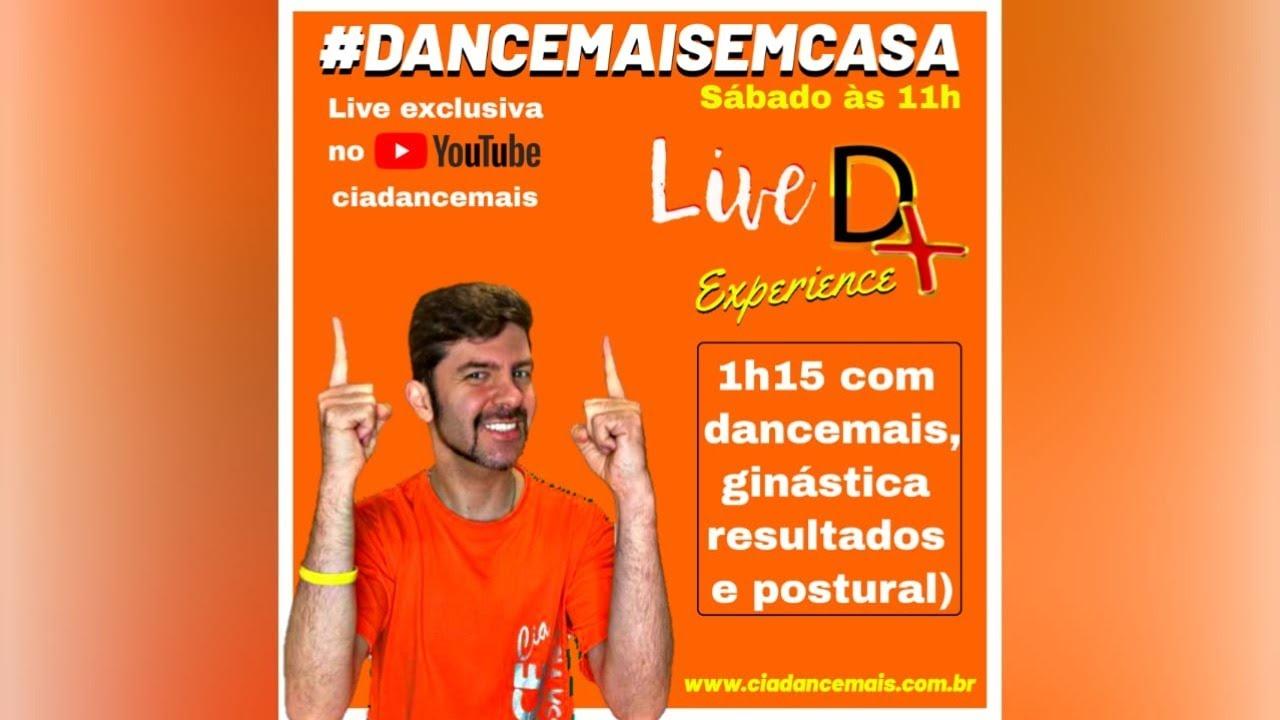 D+ Experience - #dancemaisemcasa é muito mais que dança!