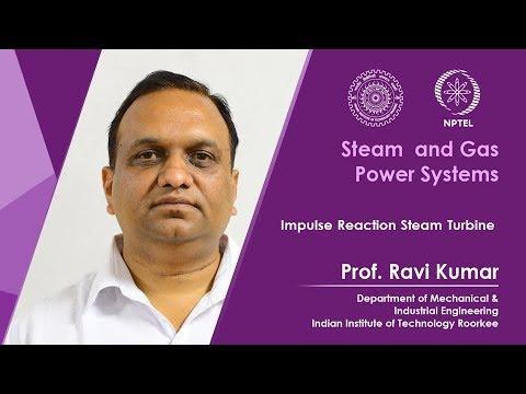 Lecture 26: Impulse Reaction Steam Turbine