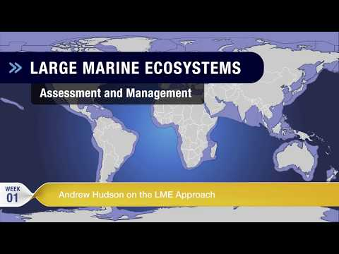 Week 1: Andrew Hudson on the Large Marine Ecosystem approach