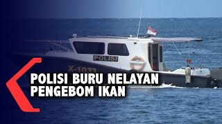 Polisi Libatkan TNI AL Buru Nelayan Pengebom Ikan