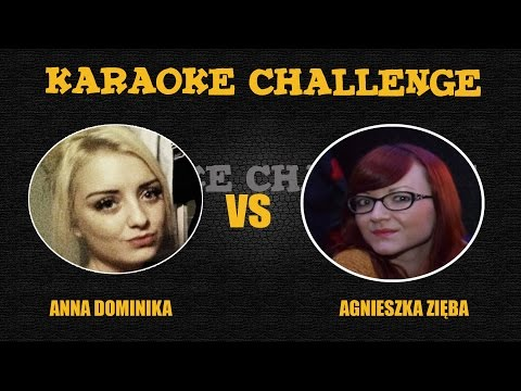 Ania vs Agnieszka - Karaoke Challenge