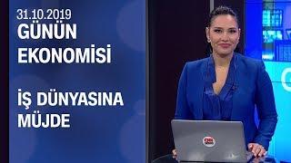 Piyasalarda son durum Günün Ekonomisi 31 10 2019 Perşembe