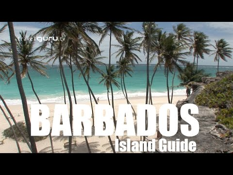 Barbados Island Guide – TravelGuru.tv