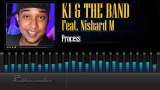 KI & The Band Feat. Nishard M - Process [Soca 2016] [HD]