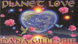 Dana Gillespie - Move your body close to me - Planet love