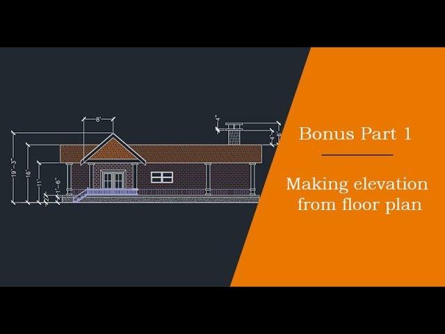 Making Elevation View From Floor Plan Bonus Part 1 Of 2 Youtube