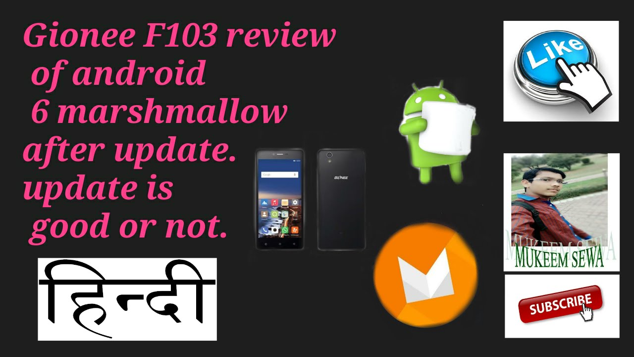 Gionee F103 review of android 6 marshmallow after update in hindi