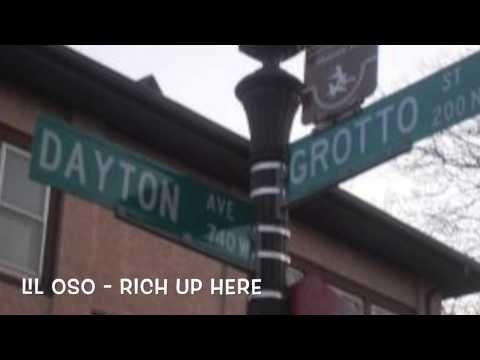 LIL OSO - RICH UP HERE