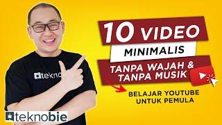 Download 10 Video Minimalis Tanpa Wajah Tanpa Musik Jutaan Views | Belajar Youtube Untuk Pemula