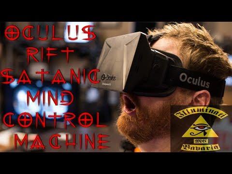 Oculus Rift FaceBook Illuminati Satanic Mind Control Machine