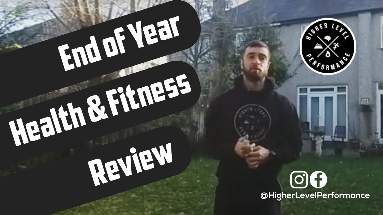 End of Year Health & Fitness Review