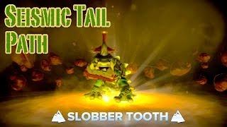 Skylanders Swap Force - Slobber Tooth - Seismic Tail Path Guide