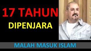17 TAHUN DI PENJARA MALAH MEMBUAT PERAMPOK INI MASUK ISLAM