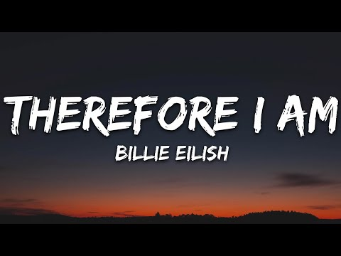 Billie Eilish - Therefore I Am (Lyrics)