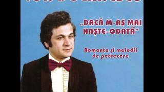 C-o damigeana si-un pahar - Ion Dolanescu