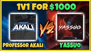 PROFESSOR AKALI VS. YASSUO 1v1 FOR $1,000! EPIC BEST OF 5 FINALE!!! - League of Legends