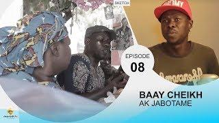 BAAY CHEIKH AK JABOTAME - Episode 8