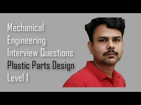 Mechanical engineering Interview Questions - Plastic parts design basics,,Dimu's Tutorials,