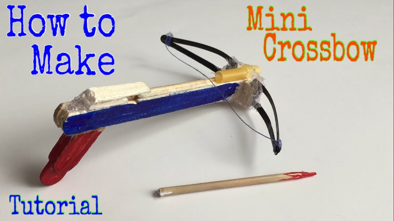 how to make a mini crossbow very simple homemade toy tutorial youtube