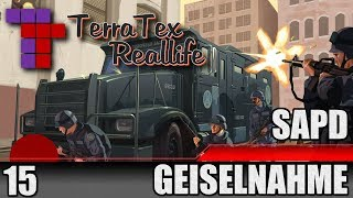 TerraTex Reallife #015 [HD] - Polizei   Geiselnahme   Let