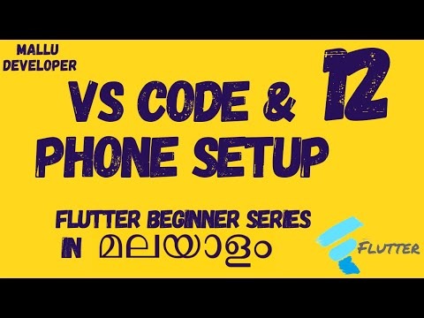 Flutter Beginner Tutorial - VS Code And Phone Setup | In Malayalam