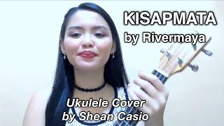 KISAPMATA - Rivermaya | Ukulele Cover with Chords by Shean Casio