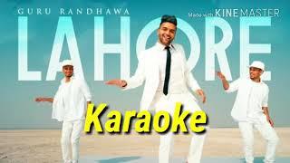 Lahore karaoke song ||guru randhawa latest song 2017 the karaoke