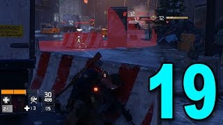 The Division - Part 19 - ONE VS ALL (Let's Play / Walkthrough / Playthrough)