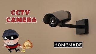 How to Make a Dummy CCTV Camera From Scrap - Homemade