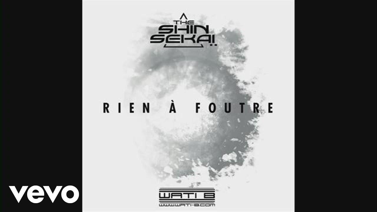 The Shin Sekaï - Rien à foutre (Audio)