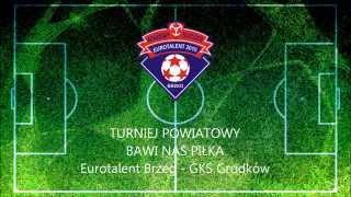 Turniej powiatowy Bawi Nas Piłka 2015.10.17 -  UKS Eurotalent 2010 Brzeg