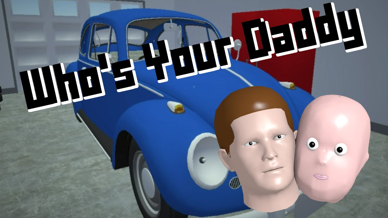 """Who's your daddy   """"garage!!!""""   youtube"""