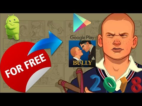 HOW to GET BULLY ANNIVERSARY EDITION for FREE on ANDROID NO ROOT