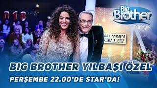 Big Brother Yılbaşı Özel Perşembe 22:00'de Star'da!