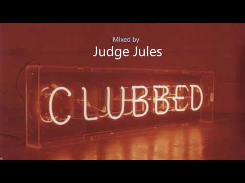 Judge Jules - Clubbed