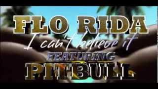 Flo Rida Ft Pitbull Can T Believe It Wild Pistols Radio Edit