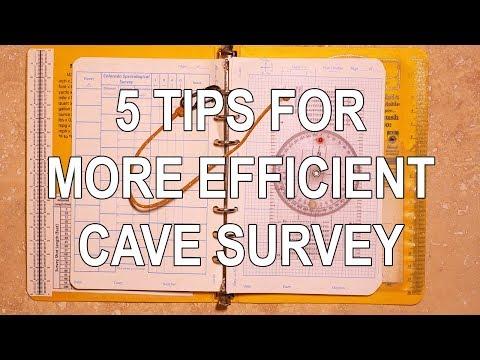 Cave Survey Efficiency - 5 Tips