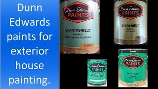 Chosing Dunn Edwards paint best for exterior house painting.
