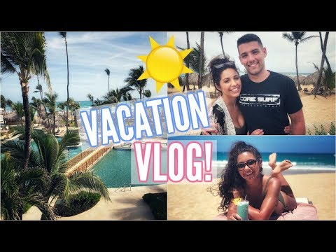 OUR BEACH VACATION TO THE DOMINICAN REPUBLIC! TRAVEL VLOG!