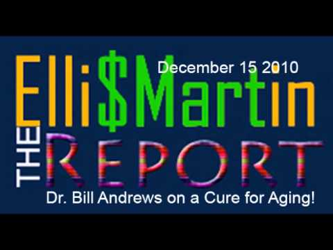 Ellis Martin Report Sierra Sciences Bill Andrews on the Cure for Aging