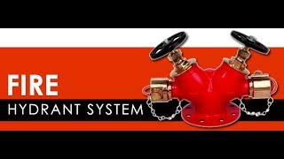 Fire Hydrant System | Working Process and Installation