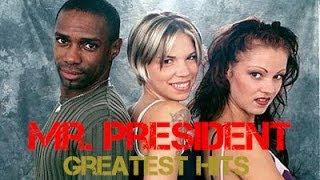 Mr. President - Greatest Hits