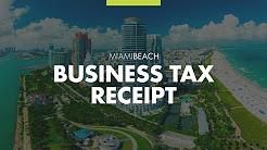 How to Obtain a Business Tax Receipt in Miami Beach